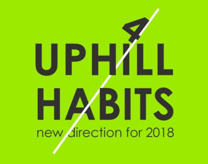 Uphill habits Part 4