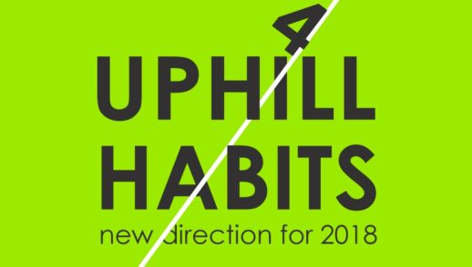 4 Uphill habits - Part 1