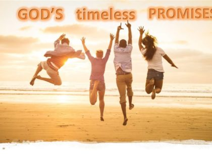 Gods Timeless Promises - Part 5 - Promise Number Three