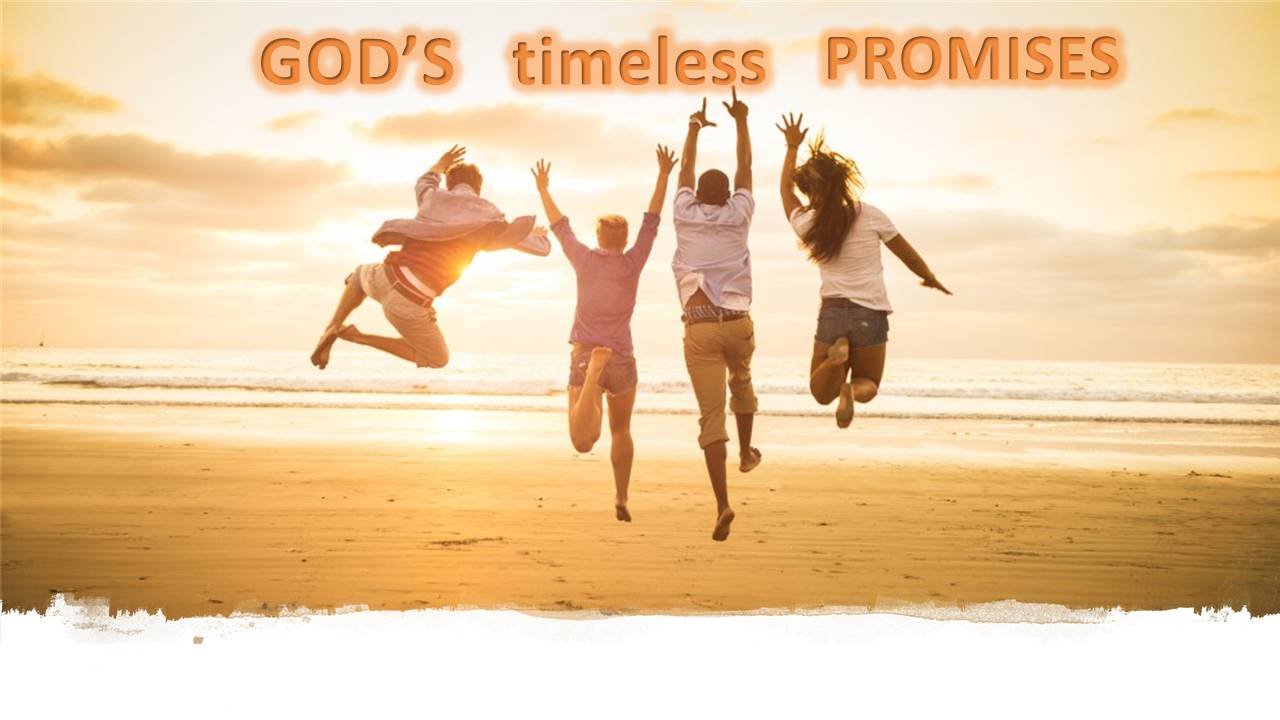 Gods Timeless Promises - Part Four