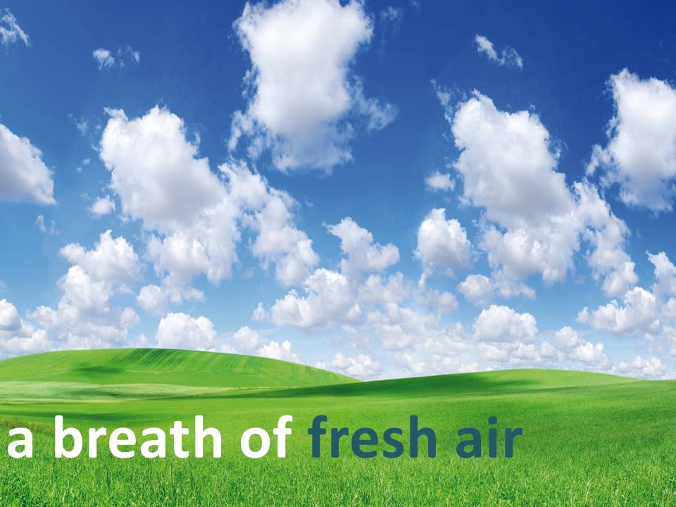 Breath Of Fresh Air - Part Three