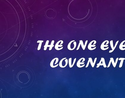THE ONE EYED COVENANT
