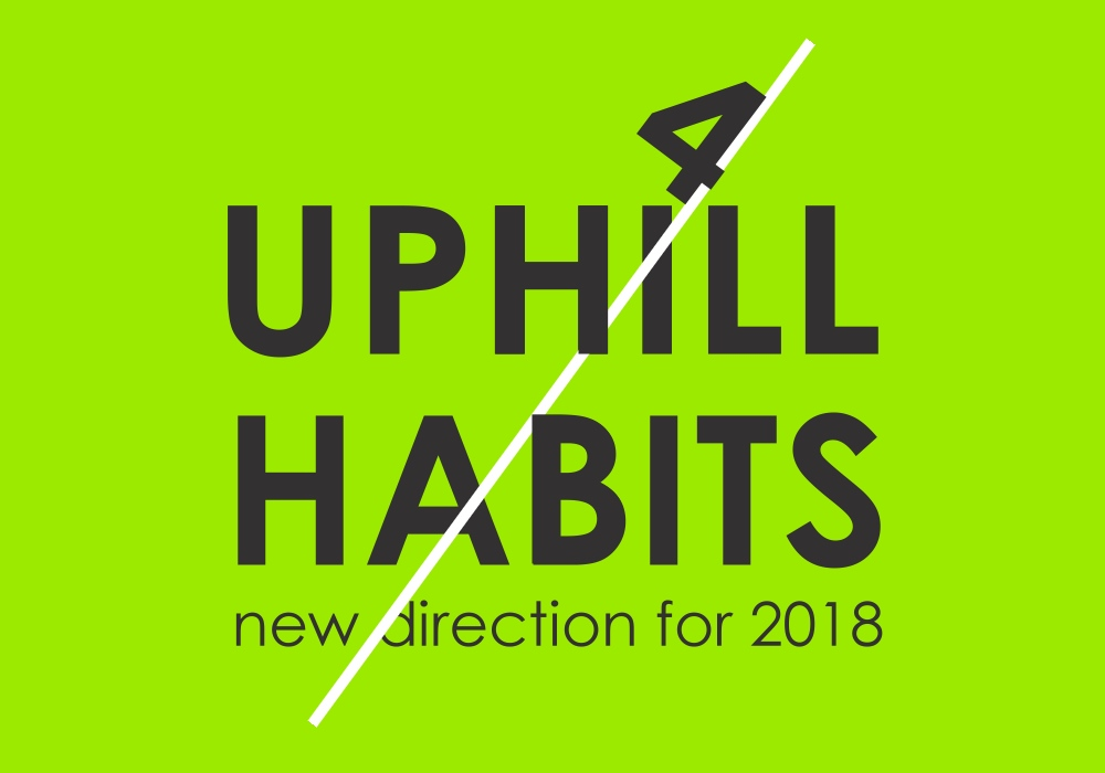 Uphill habits Part 3