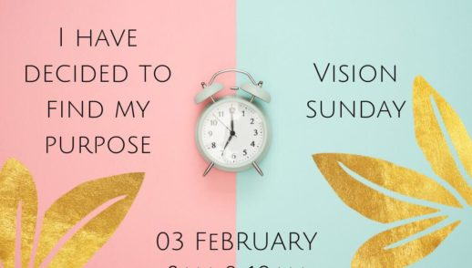Vision Sunday | I Have Decided To Find My Purpose