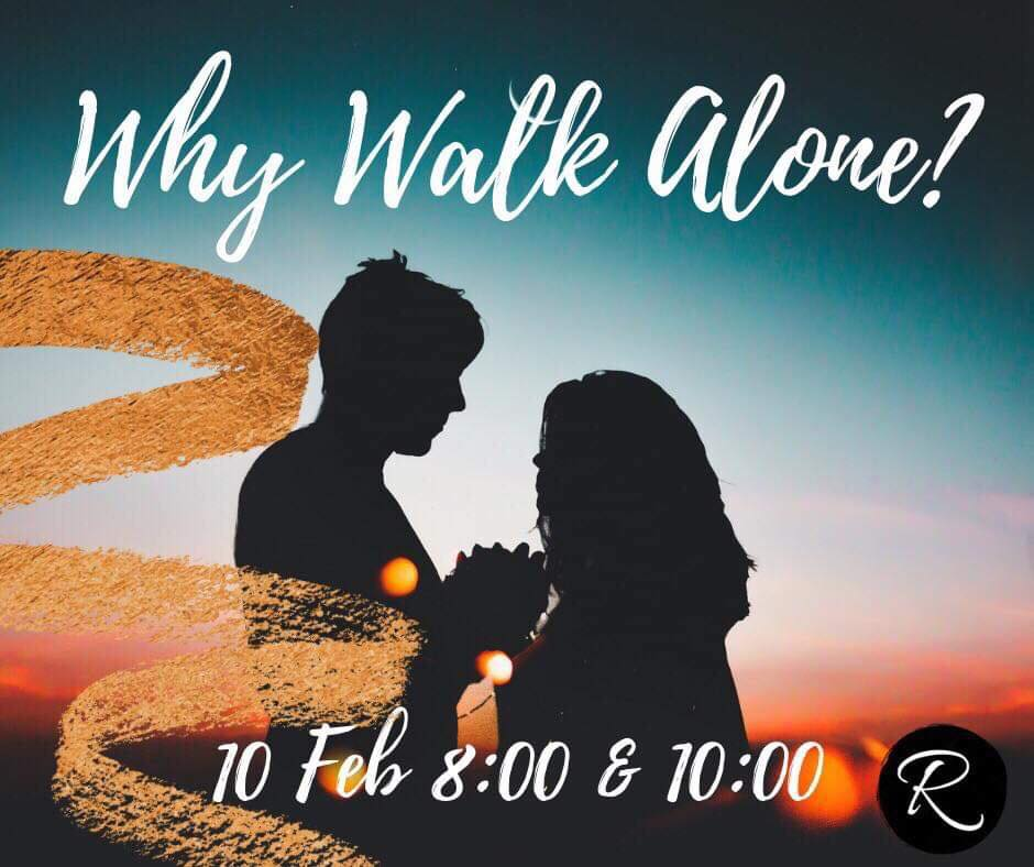 Why Walk Alone?