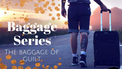 The Baggage Of Guilt