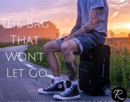 The Bag That Won't Let Go