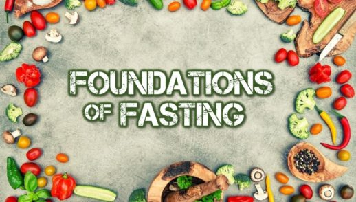 Foundations of Fasting