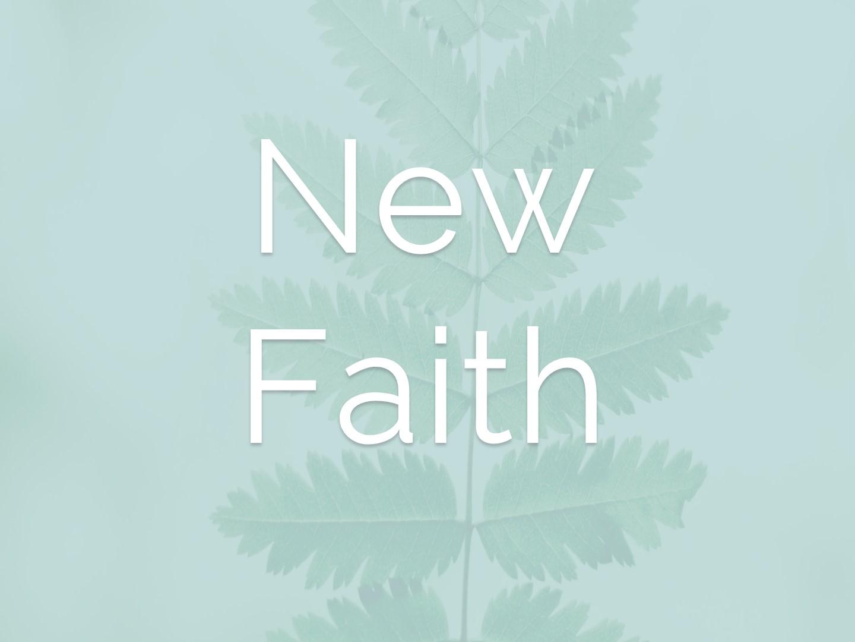 New Faith