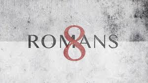 Romans Chapter 8 - Part 1