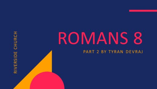 Romans 8 Part 2