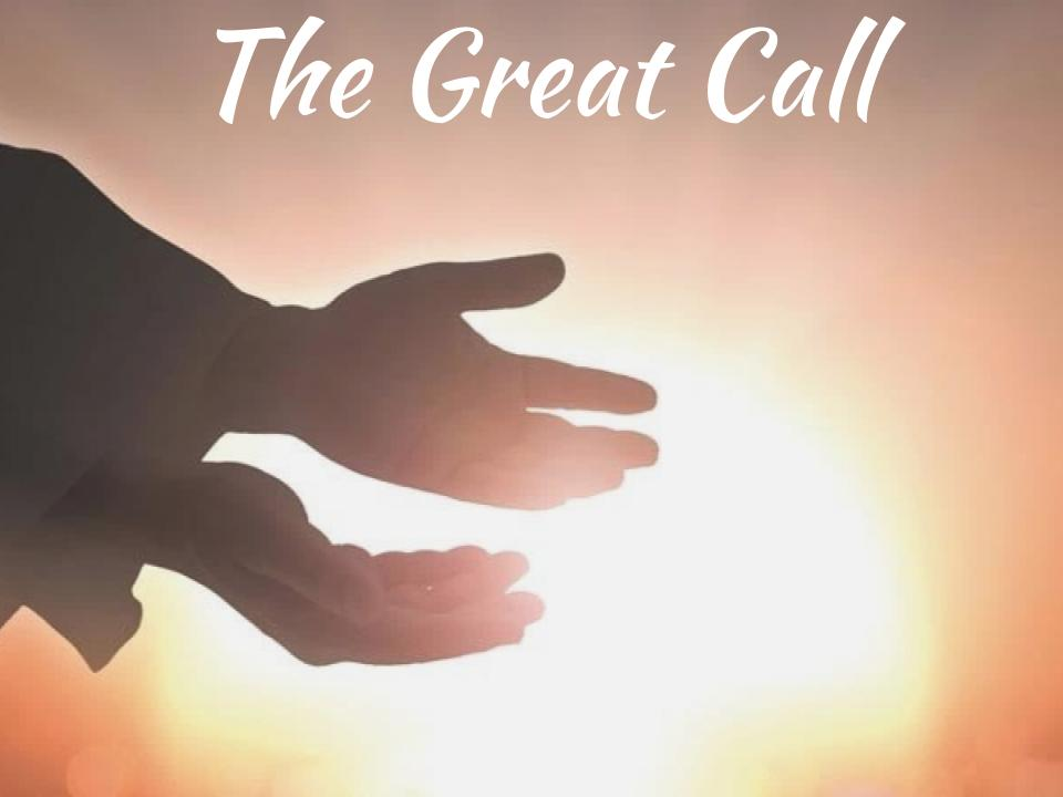 The Great Call